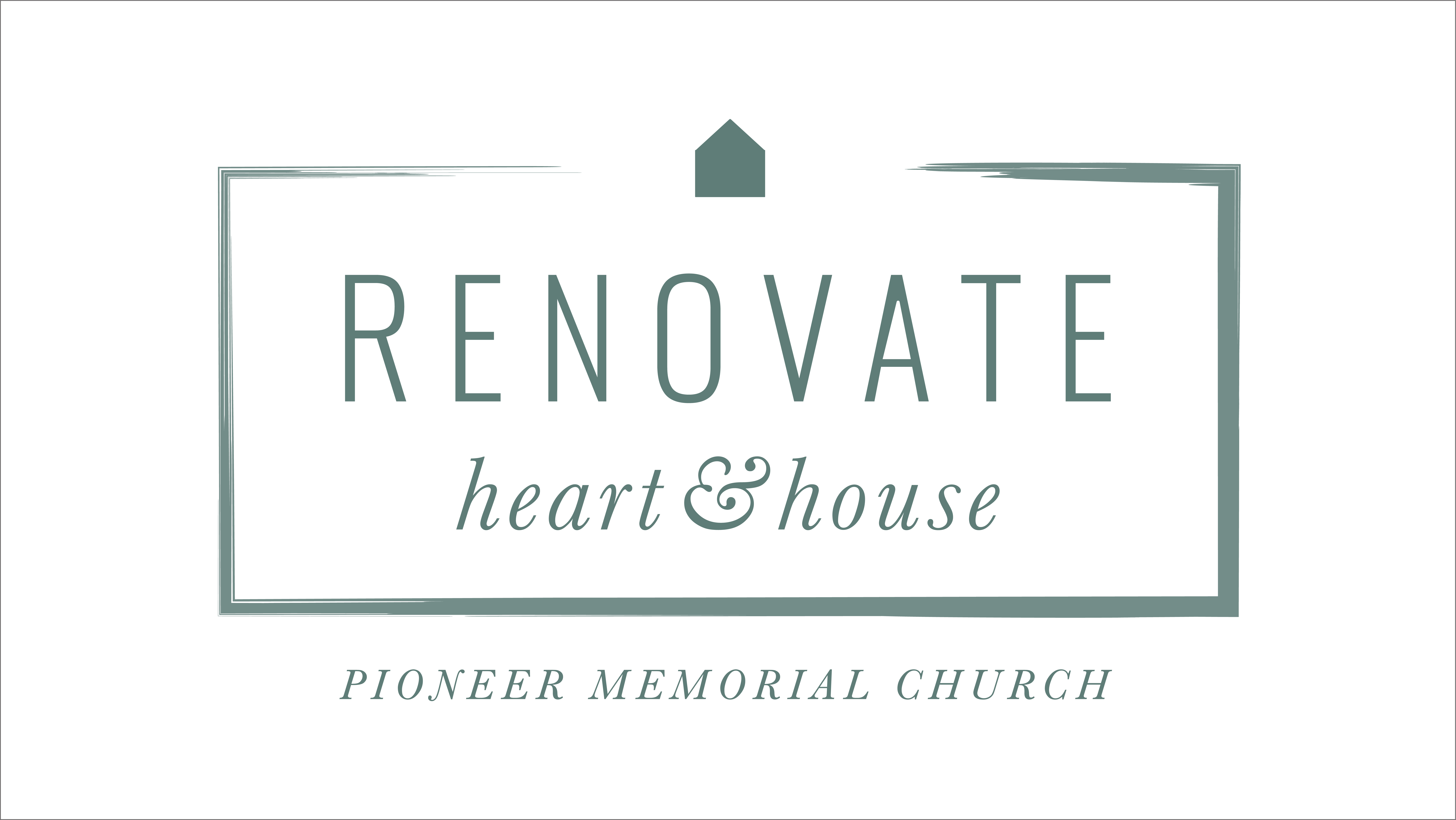 Renovate Project - Pioneer Memorial Church